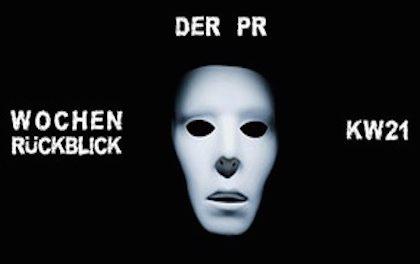 Der PR Wochenrückblick KW21 – Die Highlights der Woche