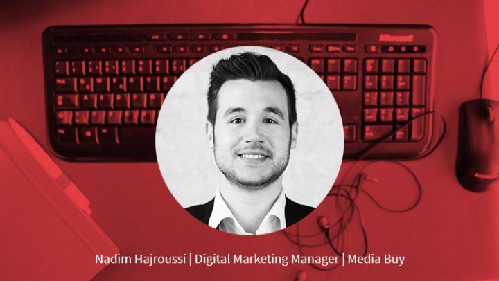 Nadim Hajroussi – Digital Marketing Manager Media Buy