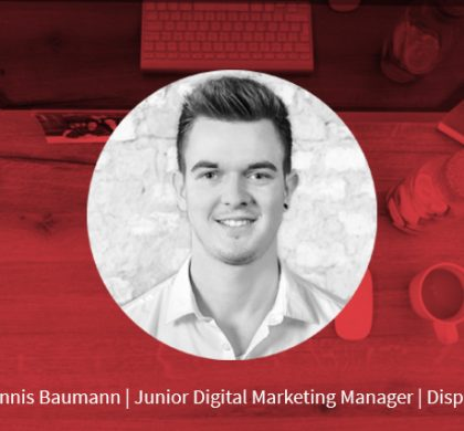 Dennis Baumann – Junior Digital Marketing Manager Display