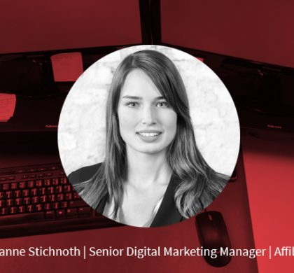 Susanne Stichnoth – Senior Digital Marketing Manager Affiliate