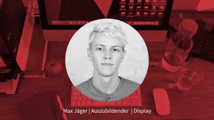Max Jäger – Auszubildender
