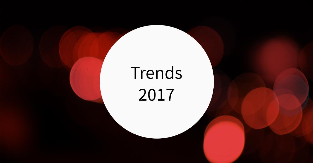 Trends im Online Marketing 2017