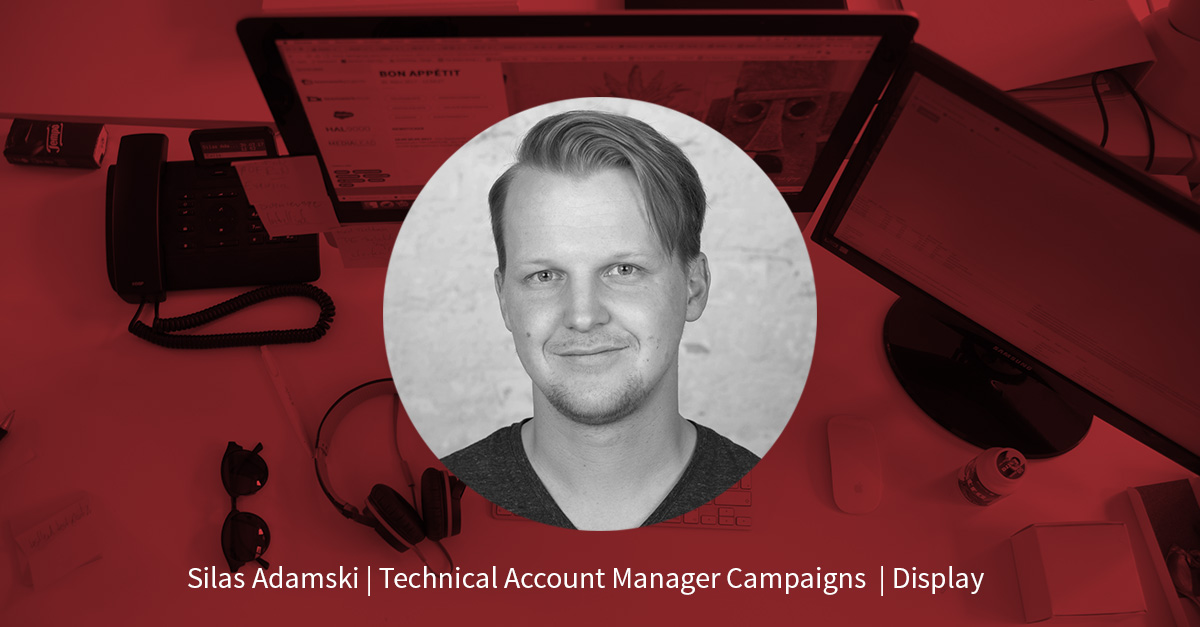 Silas Adamski – Technical Account Manager Campaigns
