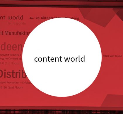 Content Marketing Tipps: Content World 2017 in Hamburg