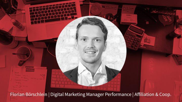 Florian Börschlein – Digital Marketing Manager Performance