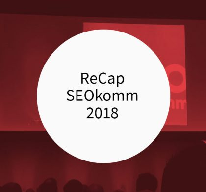 ReCap Seokomm 2018