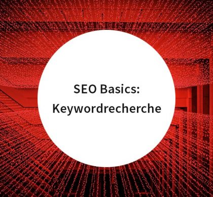 SEO Basics: Keywordrecherche