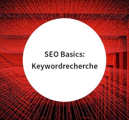 SEO Basics: Keywordrecherche